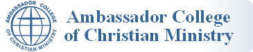 Ambassador College of Christian Ministry